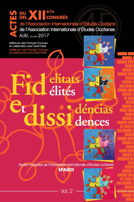 JF Courouau / D. fabié, Fidelitats e dissidéncias (2020)